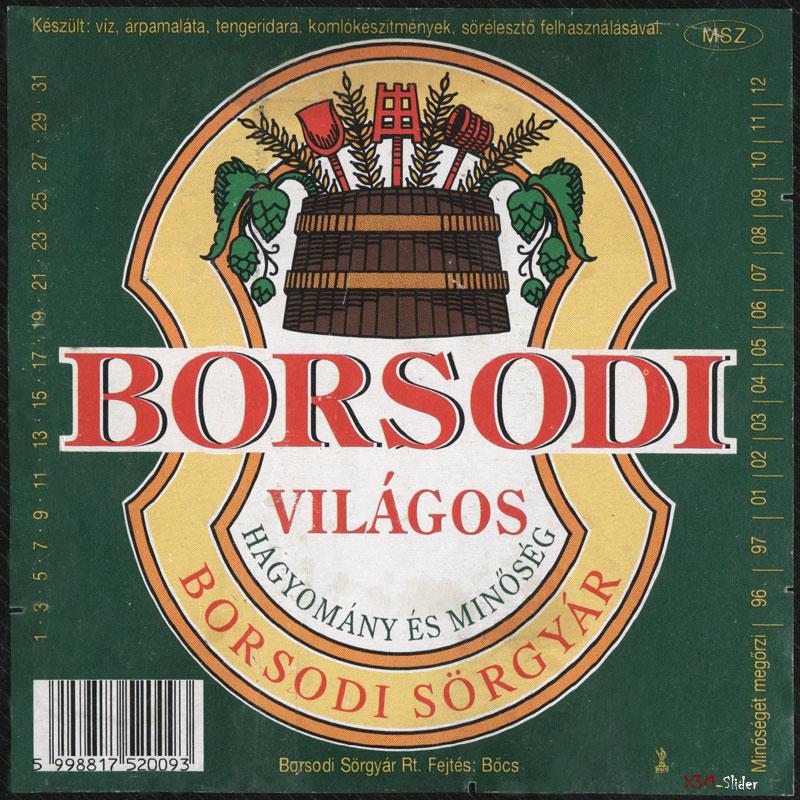 Borsodi Vilagos - Hagyomany es Minoseg